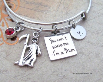 You Can't Scare Me I'm a Mom Grim Reaper Charm Personalized Hand Stamped Initial Birthstone Mother Stainless Steel Bangle Bracelet