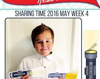 2016 - May Week 4 Sharing Time Kit