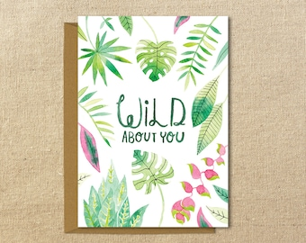 Wild About You Illustrated Card | A2 Size