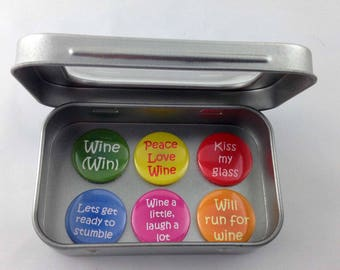 Amusing Wine Themed Magnet Set 6 x 25mm magnets complete with gift tin Perfect Stocking Filler Fun gift Gift for Her Friends Gift Handmade