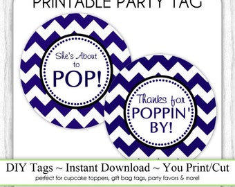 Instant Download, Navy Blue Chevron She's About to Pop Printable AND Thanks for Poppin By Baby Shower Printable Tag, You Print