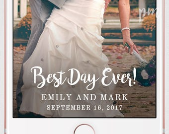 Wedding Snapchat Filter, Snapchat Geofilter, Snapchat Filter, Custom Geofilter, Best Day Ever Filter, Custom Snapchat Filter