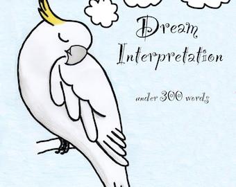 Dream interpretation donation (under 300 words)