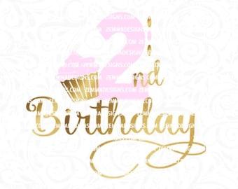 2nd birthday svg - Second birthday svg - cupcake svg - svg birthday - svg first birthday - svg 2nd birthday - .SVG .EPS ,DXF- Zemma Designs