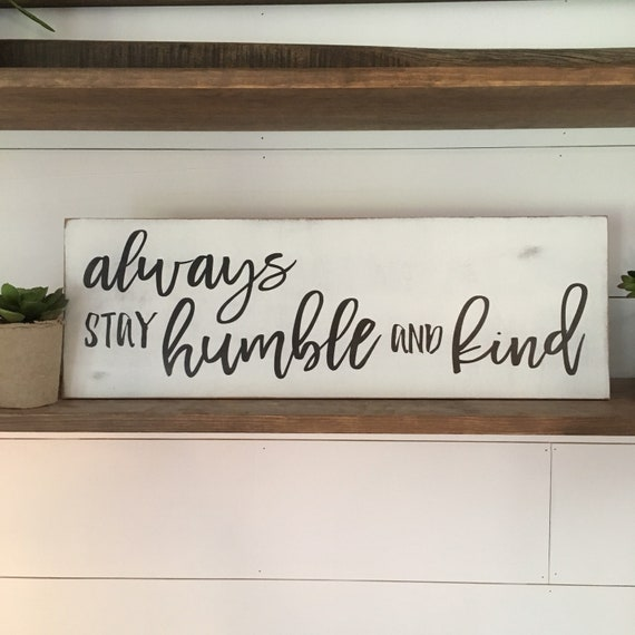 """NEW!!! unframed Humble and Kind 8""""x24"""" sign 