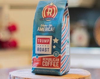 Republican Coffee, Trump Coffee, Trump Lover Gift, Roast Coffee, Organic Coffee, Fair Trade Coffee, Coffee Beans, Honduran Coffee, Coffee