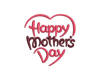 HAPPY MOTHER'S DAY - machine embroidery design - Instant Download