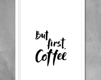 But First Coffee Print, Coffee Poster, Coffee Printable Art, Minimalist Digital Print, Coffee Quote, Minimalist Wall Decor, Modern Minimal