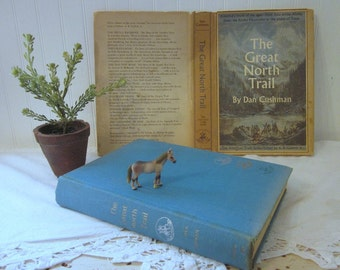 The Great North Trail by Dan Cushman, America's Route of the Ages, 1st ed. vintage 1966 First Edition HC DJ book, The American Trails Series