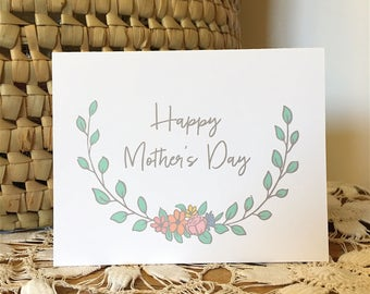 Happy Mother's Day - Flowers - Wreath - Floral - Mother's Day - Mom - For Mom - Love You - Mother's Day Card - Card for Mom - Floral Card