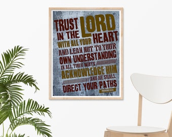 Trust In The Lord - Lrg 18x24 Print, Scriptures, Religious Gift, Bible Verse, Christian Wall Art, Custom Christian Art, Jesus, God, Prayer