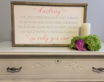 Darling, The only thing you have that no one else does is you. Wood sign. Rustic decor. Nursery. Girls room