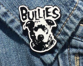 BULLIES! 1.25 inch Soft Enamel Lapel Pin (Pitbull Lovers; Inspired by The Misfits Logo; Bully Breeds, Pitbulls, Staffies, Enamel Pins)