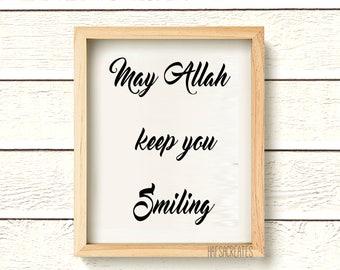 May Allah keep you smiling. Dua Print, Islamic Gift, modern muslim home