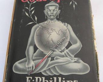 Livre Vintage, les dieux muets parlent par E. Phillips Oppenheim, couverture rigide avec jaquette, 1938