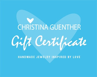 Gift Certificate - Christina Guenther Jewelry