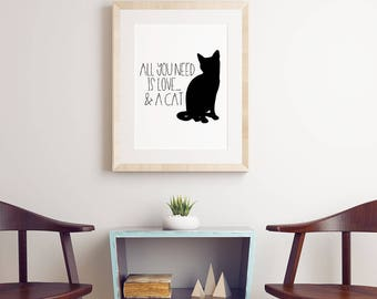 All You Need Is Love... And A Cat Print