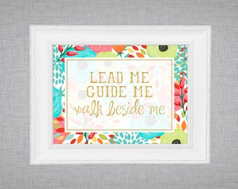 Child of God - lead me guide me - wall art - LDS printable - nursery art - bright colorful - floral