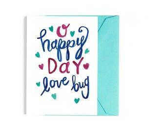 O Happy Day Love Bug Card, Love Card, Card for Her, Birthday Card, Anniversary Card, Wedding Card
