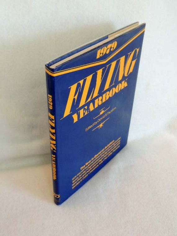 Vintage 1979 FLYING YEARBOOK Book Edited by David B. Thurston