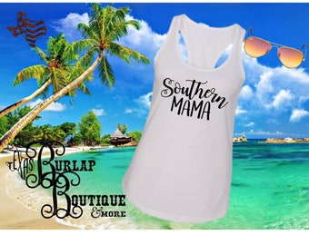 Handmade Southern Mama Next Level Racerback tank Top Size XS - 2X several colors Available