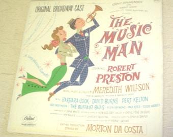Vintage Capital WAO990 1962 The Music Man Original Broadway Cast Robert Preston Barbara Cook Ya Got Trouble Seventy Six Trombones LP Record