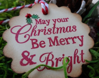 Christmas Tag, May Your Christmas be Merry and Bright, Holiday tag, Gift Tag, Treat Tag