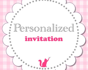 Personalized Invitation - Specially Customized for You - From Any Design In Our Shop