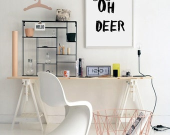 Oh Deer Printable Wall Art - Typographic Print  - Printable Poster - Minimalist Design - Scandinavian - Nordic