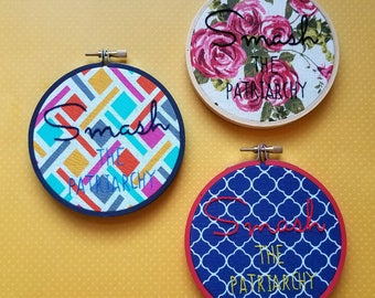 """Smash the Patriarchy - 4"""" Hand Embroidery Hoop - Feminist art - feminist home decor - small home decor - birthday gift - gift for her"""