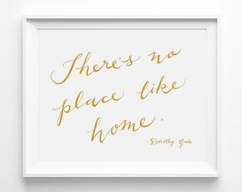 There's No Place Like Home, Dorothy Gale, The Wizard of Oz, Nursery Decor, Typographic Print, Word Art, Wall Quote, Gold, White