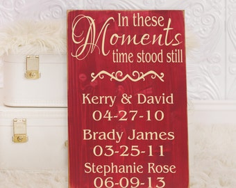 """Personalized In These Moments Time Stood Still Wooden Vinyl Sign 12"""" x 18"""".  Wall decor by HD Vinyl Designs"""