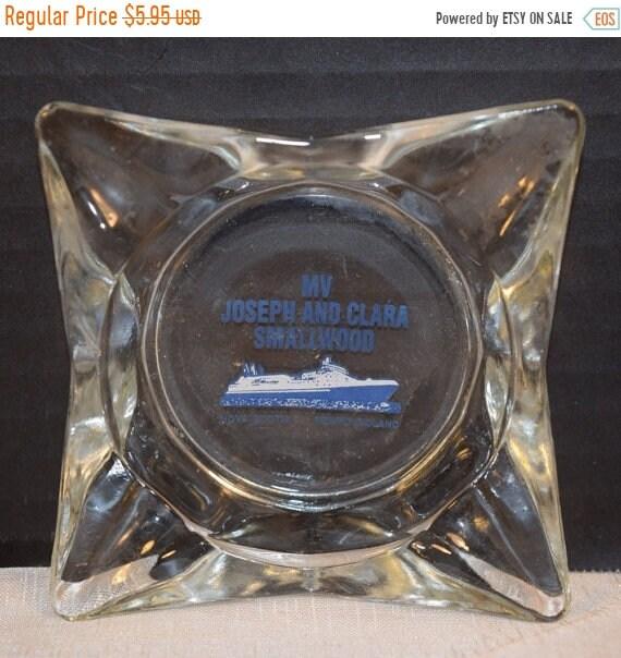 Delayed Shipping MV Joseph and Clara Smallwood Ship Ashtray Vintage Clear Glass Ship Memorabilia Collectible Canada Ashtray Mid Century Asht