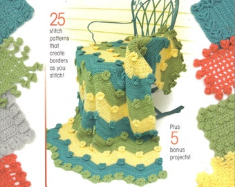 Built-In Crochet Borders ~  Annie's, Soft Cover Crochet Book  ~  Reference Book