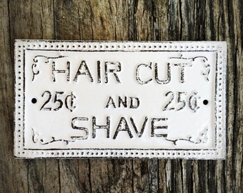 BOLD shave and a haircut cast iron wall sign // bright white // for him man cave bathroom decor // vintage inspired barber // rustic metal
