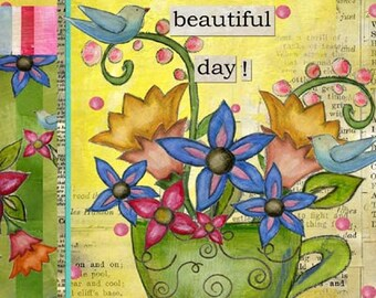 Bloomin Beautiful Day Mini Print with Wire