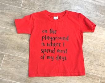 On the Playground, Toddler Shirts, Tshirts, Preschool, Play, Kids