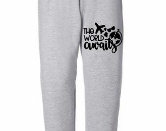 The World Awaits Travel Wanderlust Sweatpants Lounge Pajama Comfortable Comfy Unisex Mens Womens Clothes