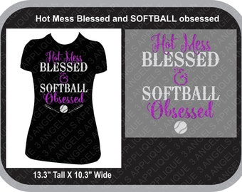 Hot Mess Blessed and Softball Obsessed Glitter Vinyl Softball Shirt