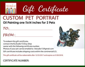 "Gift Certificate for a Custom Oil Painting Portrait of 2 Pets 11""x14"""