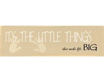 Little Things In Life Sign