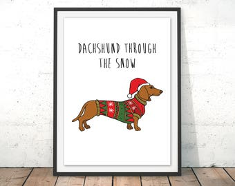 Dachshund Art Print, Dachshund Christmas, Doxie Art, Dachshund Xmas Art Gift, Dog Art Print, Sausage Dog, Doxie Funny Print by Catherine