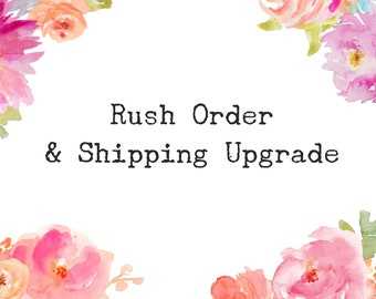 Rush Order & Expedited Shipping