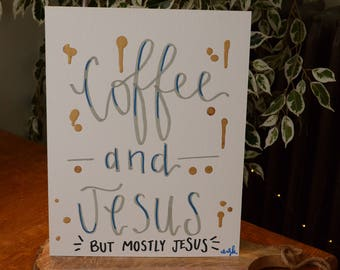 Coffee & Jesus (But Mostly Jesus) Wall-Hanging