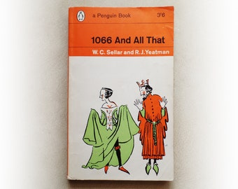 WC Sellar & RJ Yeatman - 1066 And All That - Penguin vintage paperback book - 1967
