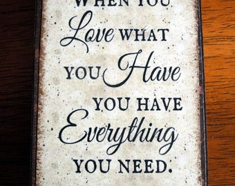 Love What You Have Quote Block (QB103-BR)