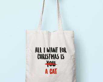All I Want For Christmas Is A Cat Tote Bag Long Handles TB1047
