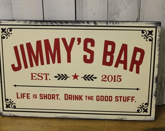 Personalized BAR Sign/Man Cave/Christmas Gift/YOU choose Colors/Bar/Male Gift/Hand Painted/Wood Sign/Life is Short/Drink the Good Stuff