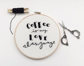 Embroidery Art - Embroidery Hoop Art - Hand Embroidery - Modern Embroidery - Custom Embroidery - Embroidered Home Decor - Coffee