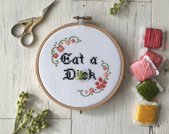 Eat a D--- -Cross Stitch - Mature - Housewarming Gift - Unique Gifts - Funny Gifts - Subversive Cross Stitch - Unique Birthday Gift